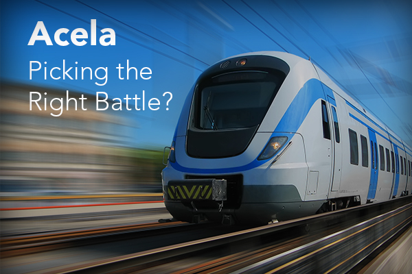Acela - Picking the Right Battle?